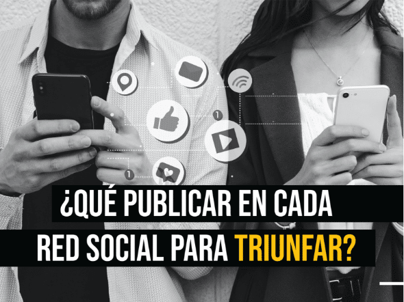 ¿Qué publicar en cada red social para triunfar?